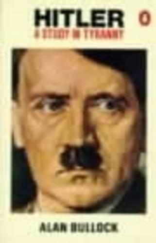 Hitler: A Study in Tyranny (Paperback)