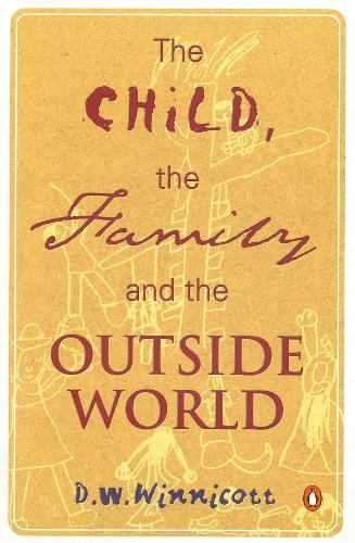 The Child, the Family, and the Outside World (Paperback)