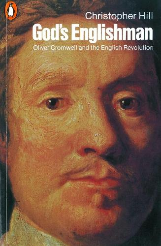 God's Englishman: Oliver Cromwell and the English Revolution (Paperback)