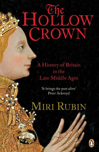 The Hollow Crown: A History of Britain in the Late Middle Ages (TPB) (GRP) (Paperback)