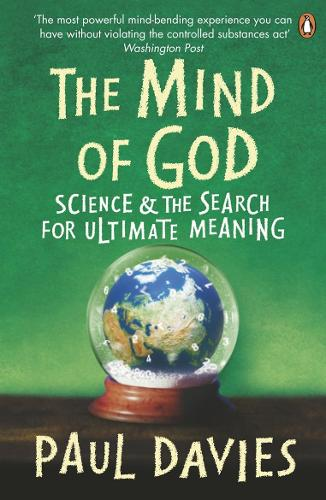 The Mind of God: Science and the Search for Ultimate Meaning (Paperback)