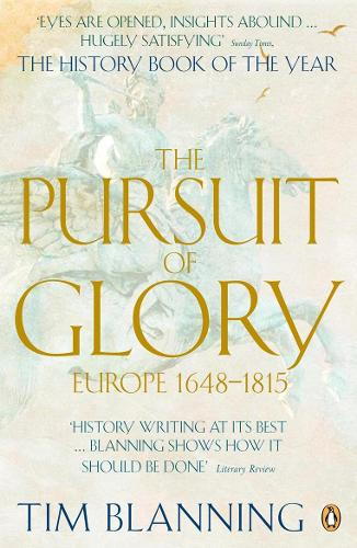 The Pursuit of Glory: Europe 1648-1815 (Paperback)