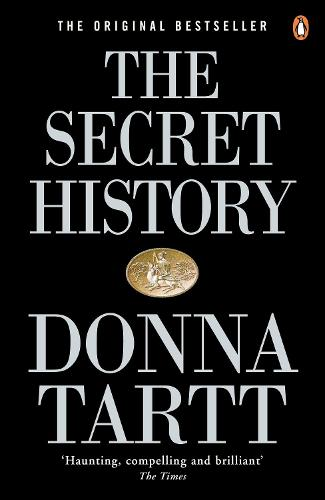 The Secret History: From the Pulitzer Prize-winning author of The Goldfinch (Paperback)