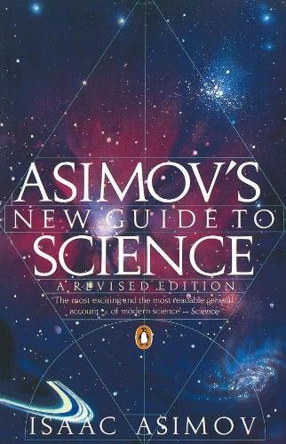 Asimov's New Guide to Science (Paperback)