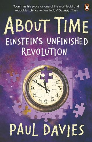 About Time: Einstein's Unfinished Revolution (Paperback)