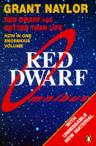 Red Dwarf Omnibus: Red Dwarf: Infinity Welcomes Careful Drivers &  Better Than Life (Paperback)