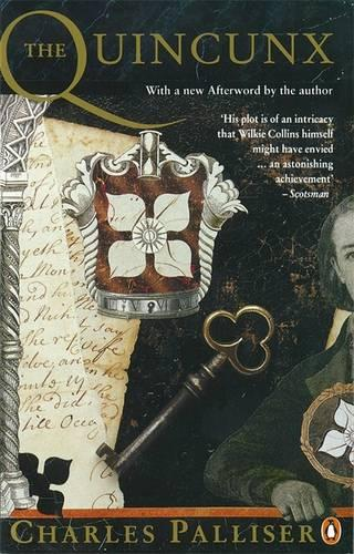 The Quincunx: The Inheritance of John Huffam (Paperback)