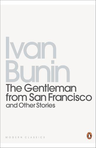 The Gentleman from San Francisco: And Other Stories (Paperback)