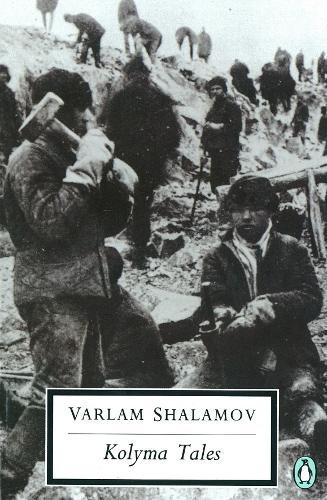 Kolyma Tales - Penguin Modern Classics (Paperback)