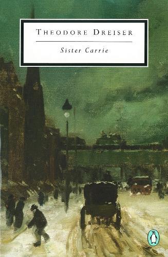 Sister Carrie - Penguin Modern Classics (Paperback)