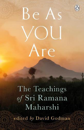 Be As You Are: The Teachings of Sri Ramana Maharshi (Paperback)