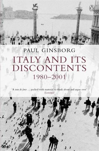 Italy and its Discontents 1980-2001 (Paperback)