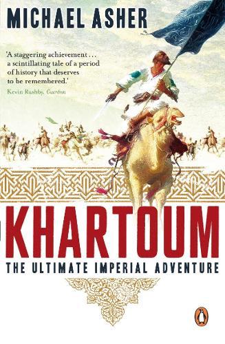 Khartoum: The Ultimate Imperial Adventure (Paperback)