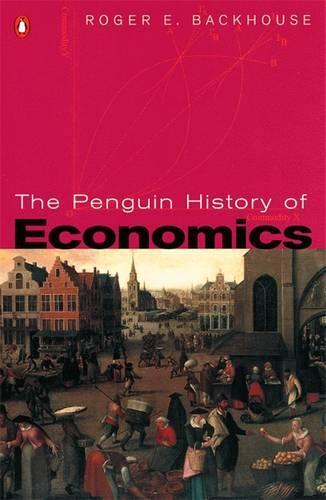 The Penguin History of Economics (Paperback)
