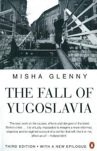 The Fall of Yugoslavia (Paperback)