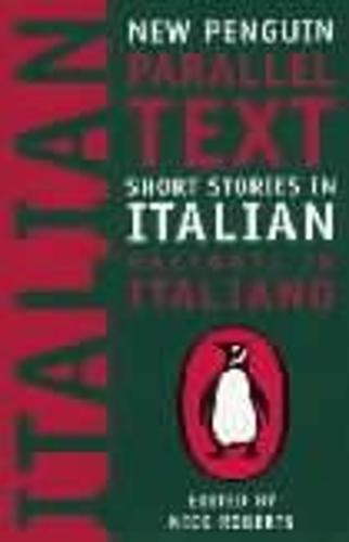 Short Stories in Italian: New Penguin Parallel Texts (Paperback)