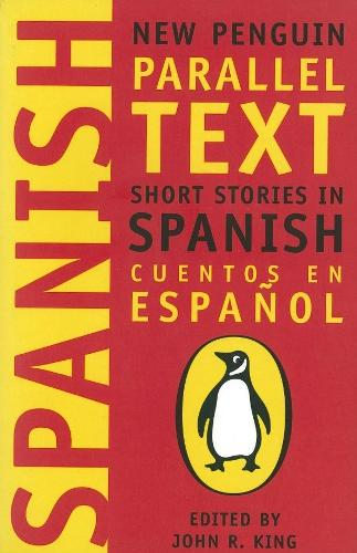 Short Stories in Spanish: New Penguin Parallel Texts (Paperback)