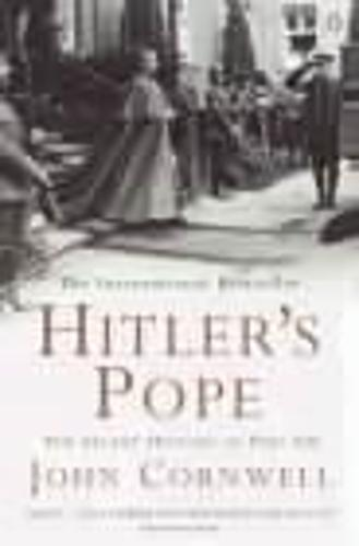 Hitler's Pope: The Secret History of Pius XII (Paperback)