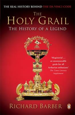 The Holy Grail: The History of a Legend (Paperback)