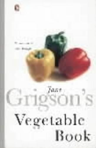 Jane Grigson's Vegetable Book (Paperback)