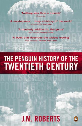 The Penguin History of the Twentieth Century: The History of the World, 1901 to the Present (Paperback)