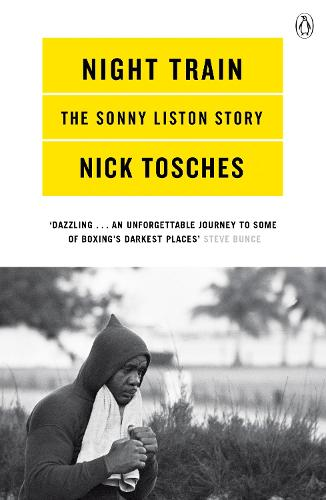 Night Train: A Biography of Sonny Liston (Paperback)