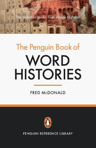 The Penguin Book of Word Histories (Paperback)