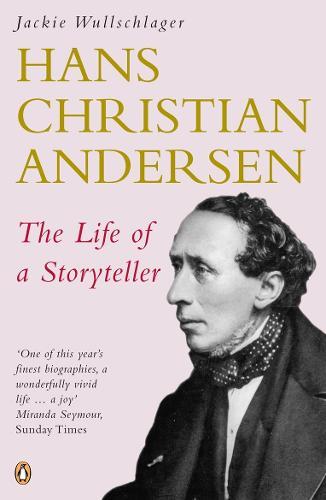 Hans Christian Andersen: The Life of a Storyteller (Paperback)