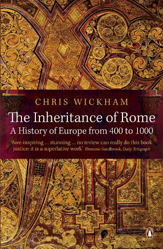 The Inheritance of Rome: A History of Europe from 400 to 1000 (Paperback)