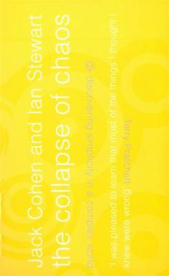The Collapse of Chaos: Discovering Simplicity in a Complex World (Paperback)