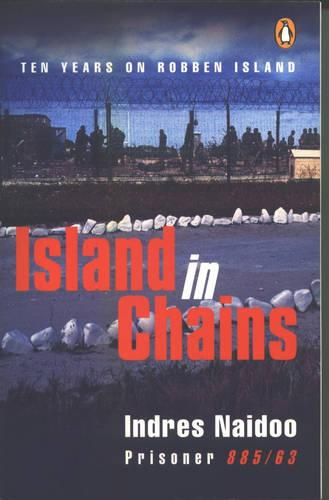 Island In Chains: Ten Years On Robben Island (Paperback)