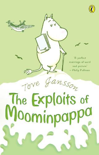 The Exploits of Moominpappa - Moomins Fiction (Paperback)