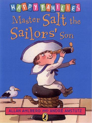 Master Salt the Sailors' Son - Happy Families (Paperback)
