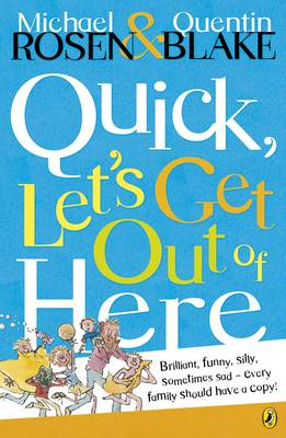 Quick, Let's Get Out of Here (Paperback)
