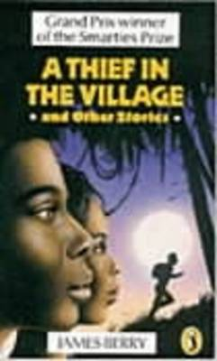 A Thief in the Village: and Other Stories (Paperback)