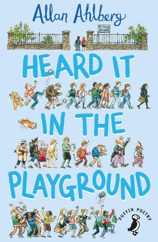 Heard it in the Playground (Paperback)