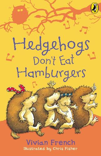 Hedgehogs Don't Eat Hamburgers (Paperback)