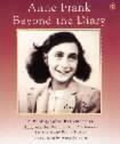 Anne Frank Beyond the Diary (Paperback)