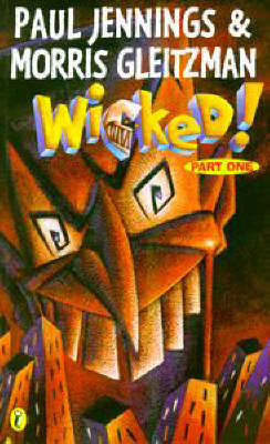 Wicked! 1: the Slobberers: Part 1 - the Slobberers (Paperback)