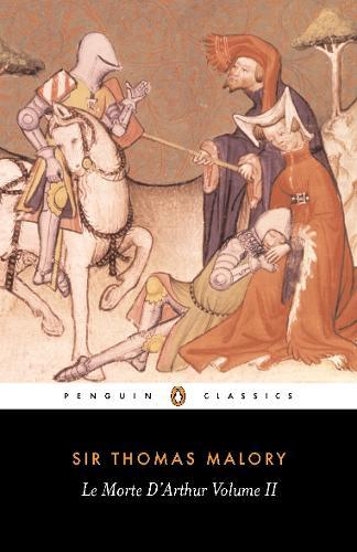 Le Morte D'Arthur Volume 2 - Le Morte D'Arthur (Paperback)