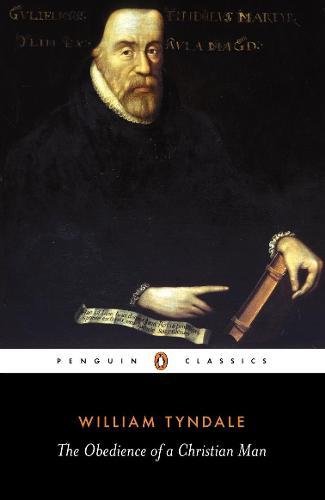 The Obedience of a Christian Man (Paperback)
