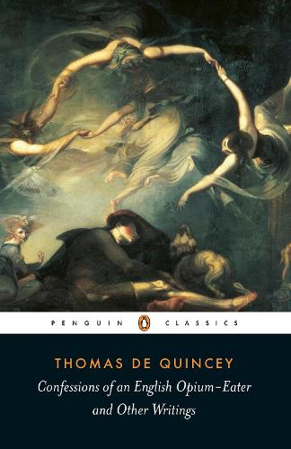 Confessions of an English Opium Eater (Paperback)