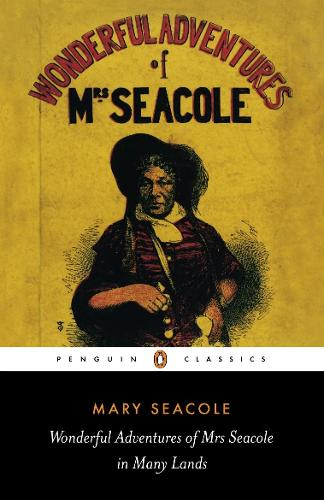 Wonderful Adventures of Mrs Seacole in Many Lands (Paperback)
