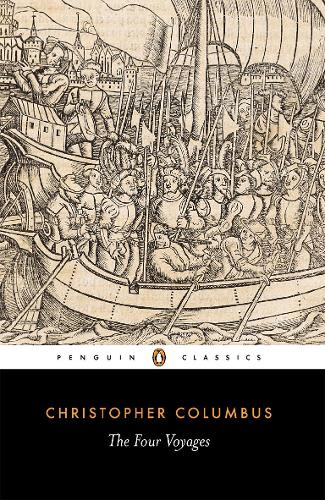 The Four Voyages of Christopher Columbus (Paperback)