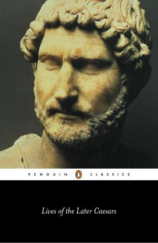 Lives of the Later Caesars (Paperback)