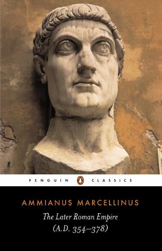 The Later Roman Empire: (a.D. 354-378) (Paperback)