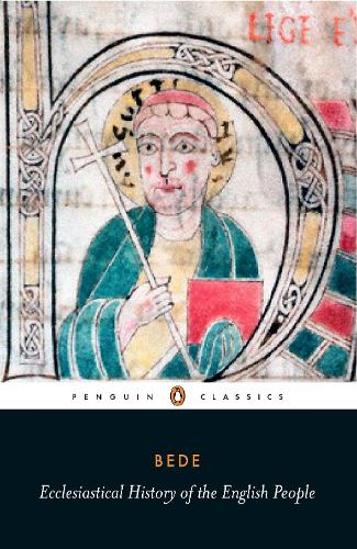 Ecclesiastical History of the English People: With Bede's Letter to Egbert and Cuthbert's Letter on the Death of Bede (Paperback)
