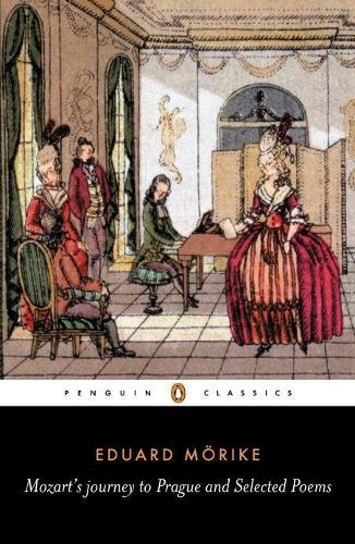 Mozart's Journey to Prague and Selected Poems (Paperback)