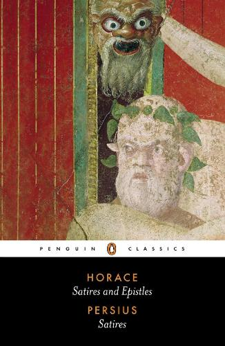 The Satires of Horace and Persius (Paperback)