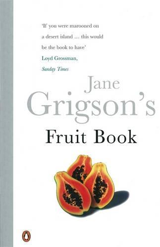 Jane Grigson's Fruit Book (Paperback)